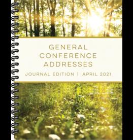 General Conference Addresses, Journal Edition, April 2021