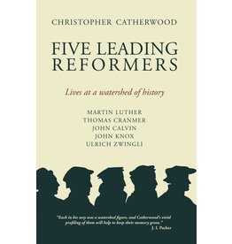 Christian Focus ***PRELOVED/SECOND HAND*** Five leading reformers, Catherwood