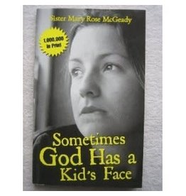 Covenant House ***PRELOVED/SECOND HAND*** Sometimes God has a kid's face, McGeady