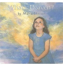 St. Martin's Press ***PRELOVED/SECOND HAND*** What's heaven?, Shriver