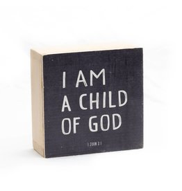 Revelation Culture 6 x 6 Kids Wood Block Sign | I am a child of God  Black,