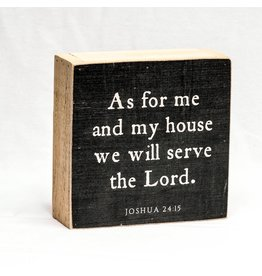 Revelation Culture As For Me And My House | Traditional Wood Block. Black