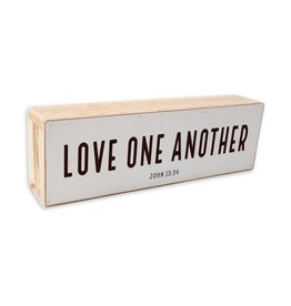 Revelation Culture Shelf Sitter | Love One Another  Black Text on White Background