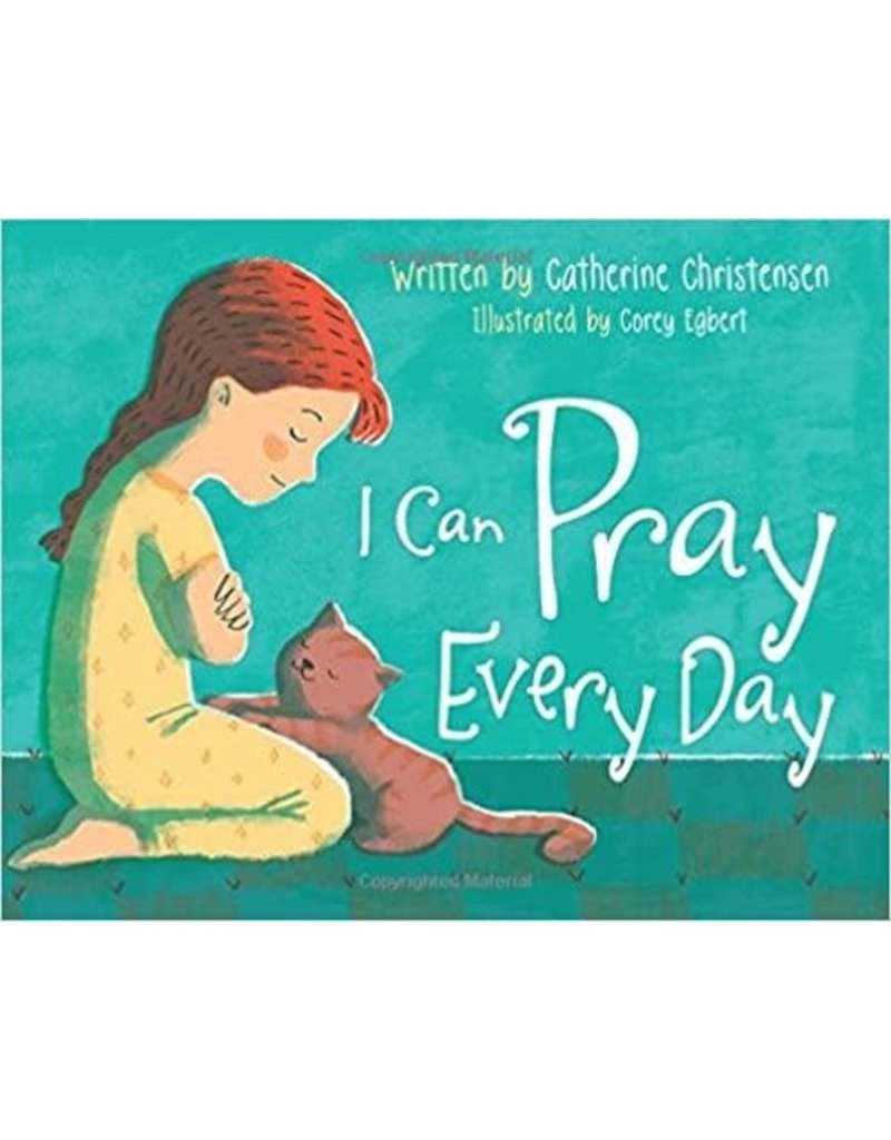 I Can Pray Everyday by Catherine Christensen