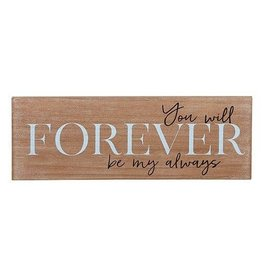 Faire:  Heartfelt by Creative Brands 15.75x5.5-Wall Plaque-Forever Be My Always