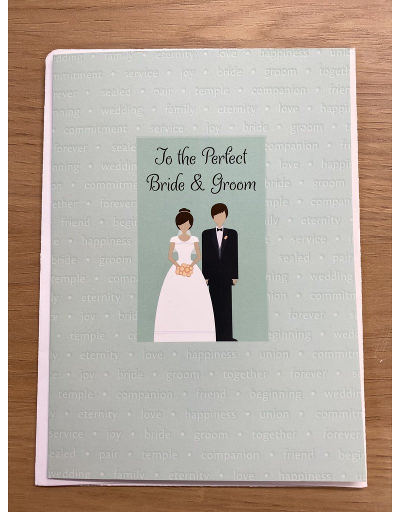 To The Perfect Bride & Groom Card
