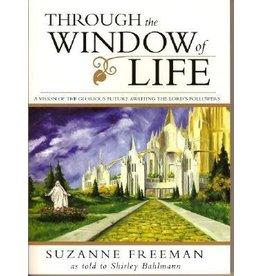 Spring Creek ***PRELOVED/SECOND HAND*** Through the window of life, Freeman