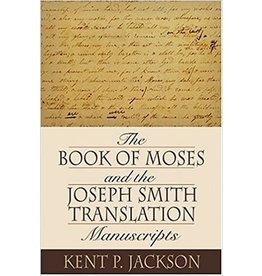 RSC ***PRELOVED/SECOND HAND*** The book of Moses and the Joseph smith translation manuscripts, Jackson