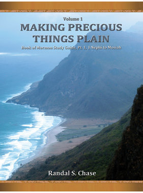 Plain and Precious ***PRELOVED/SECOND HAND*** MAKING PRECIOUS THINGS PLAIN- BOOK OF MORMON STUDY GUIDE- VOLUME 1, CHASE