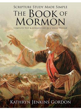 Scripture Study Made Simple: The Book of Mormon, Kathryn Jenkins Gordon