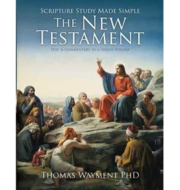 Scripture Study Made Simple: The New Testament