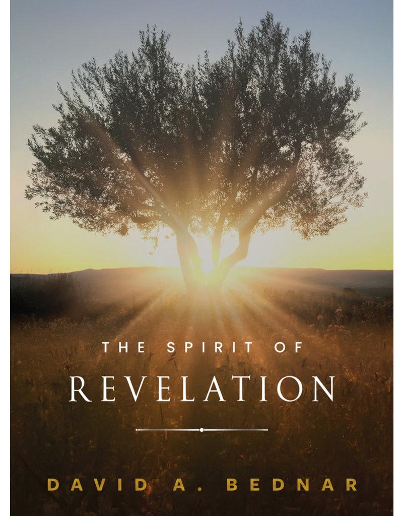 The Spirit of Revelation by David A. Bednar