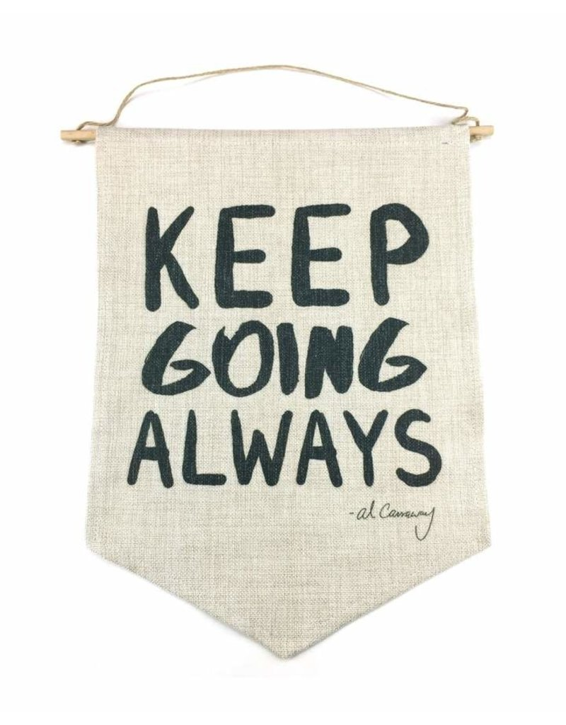 Al Carraway - Keep Going Always - Decor - Wall Tapestry