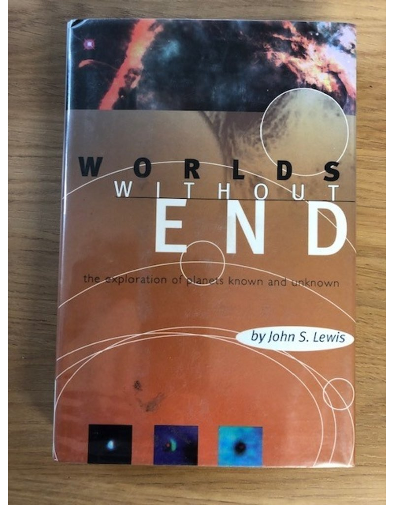***PRELOVED/SECOND HAND*** Worlds Without End, The exploration of planets known and unknown. John S. Lewis
