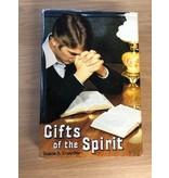 ***PRELOVED/SECOND HAND*** Gifts of the Spirit. Duane S. Crowther