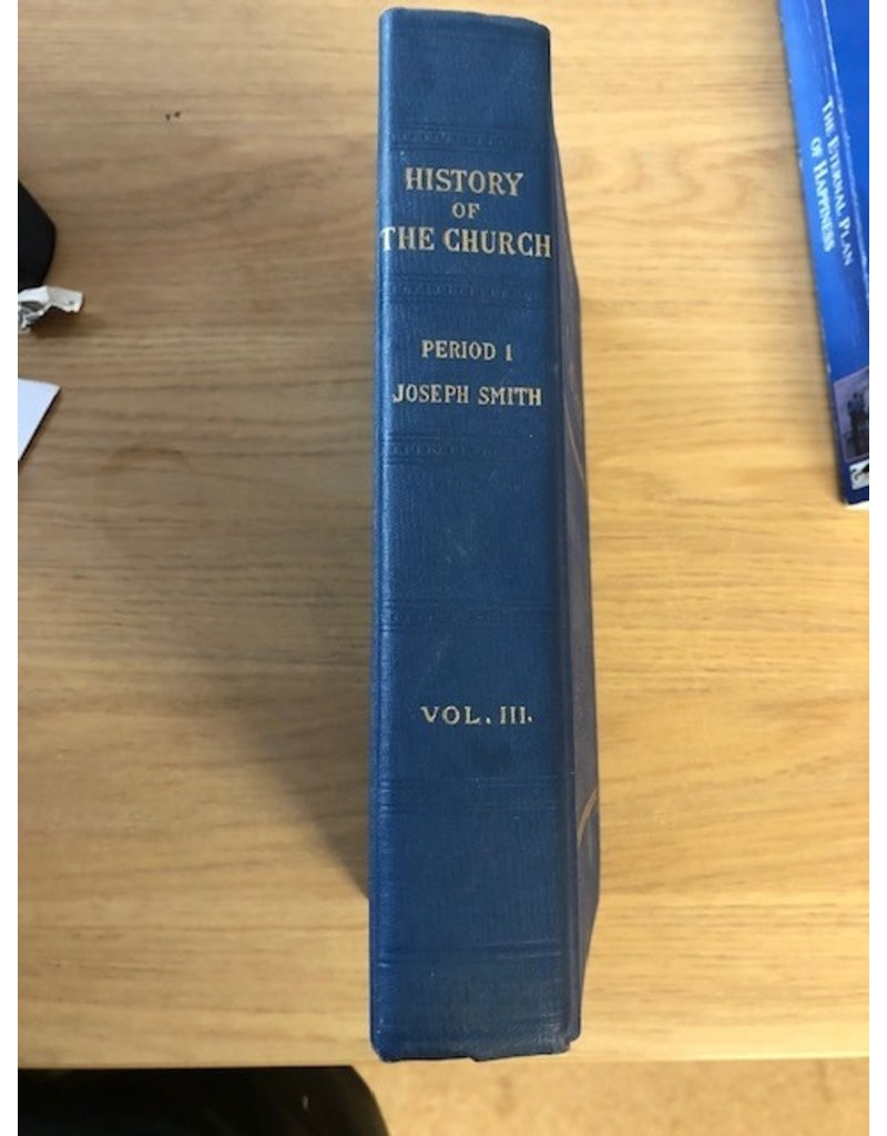 ***PRELOVED/SECOND HAND*** History of the Church of Jesus Christ of Latter-Day Saints, Period 1, Vol.III