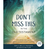 ***PREORDER*** Don't Miss This in the Old Testament Exploring One Verse From (Almost) Every Chapter by David Butler, Emily Belle Freeman
