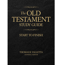 Old Testament Study Guide Start to Finish by Thomas R. Valletta