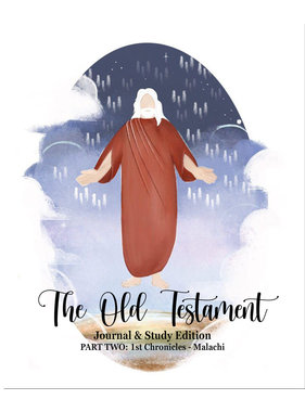 The Old Testament Journal & Study Edition (Part Two: 1st Chronicles - Malachi)
