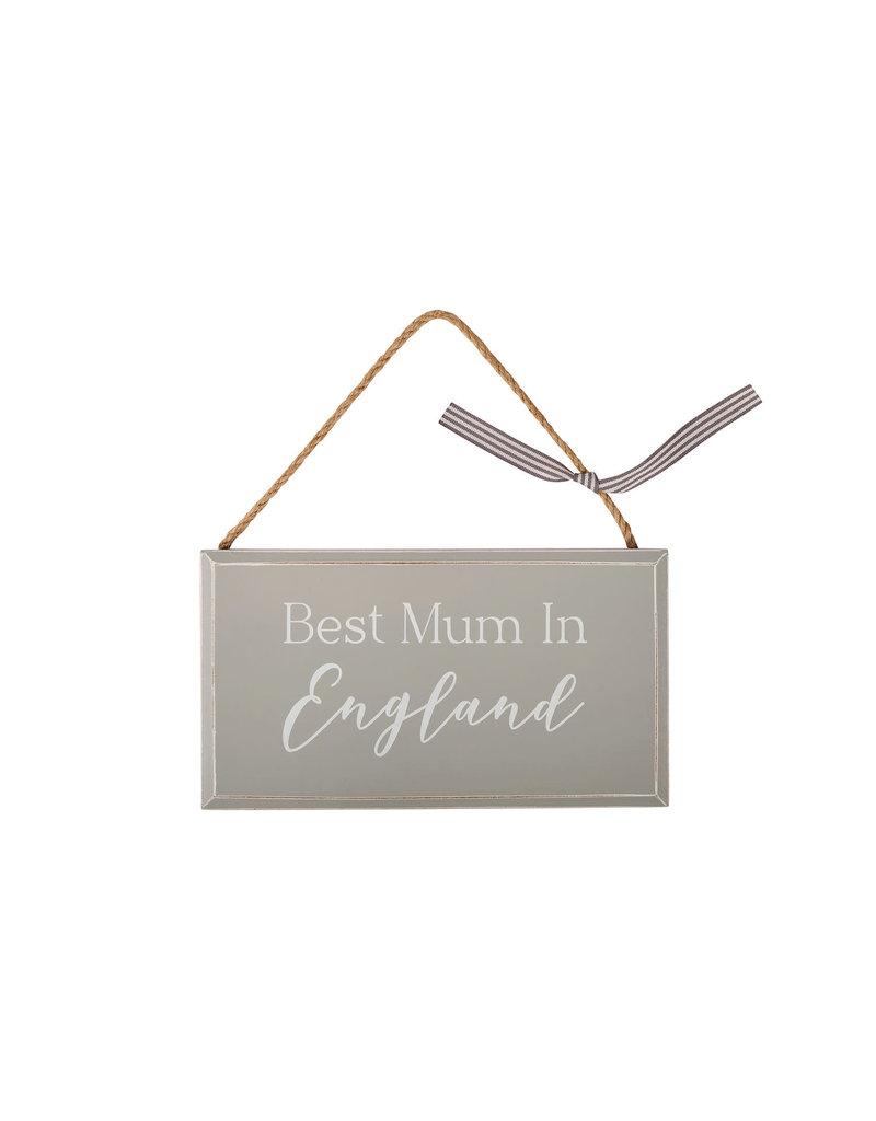 Richard Lang Best Mum In England Hanging Sign