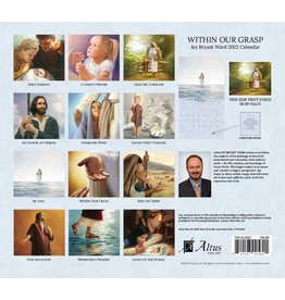2022 JAY BRYANT WARD CALENDAR - WITHIN OUR GRASP BY JAY BRYANT WARD