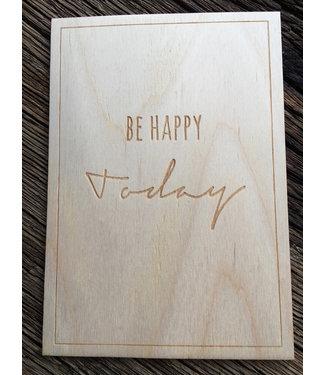 Beavers Woodland Houten Briefkaart - Be happy today!