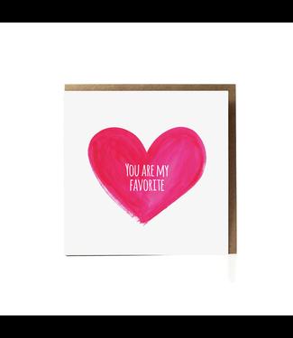 GRAFIQUELIEN •• You Are My Favorite Wenskaart