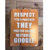 Tekstbord Respect parents