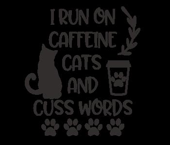 Versierendoejezo Muursticker i run on caffeine cats and cuss words zwart