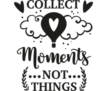 Versierendoejezo Muursticker collect moments not things in de kleur zwart