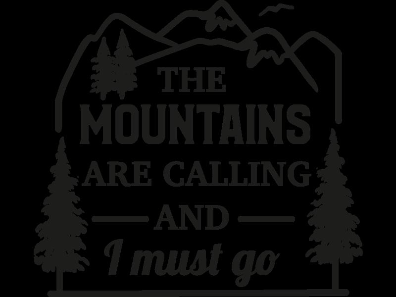 Versierendoejezo Muursticker the mountains are calling and I must go in de kleur zwart