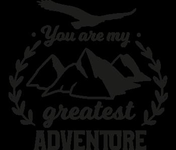 Versierendoejezo Muursticker you are my greatest adventure in de kleur zwart