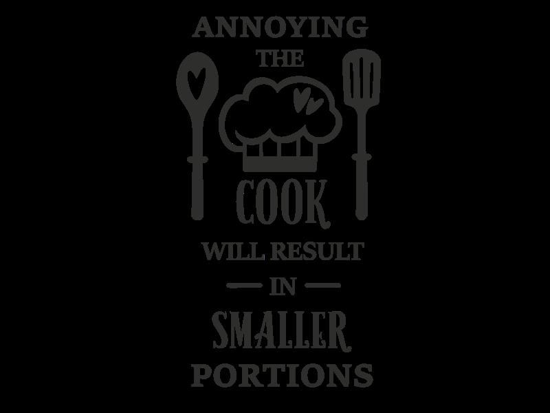 Versierendoejezo Muursticker annoying the cook will result in smaller portions in de kleur zwart