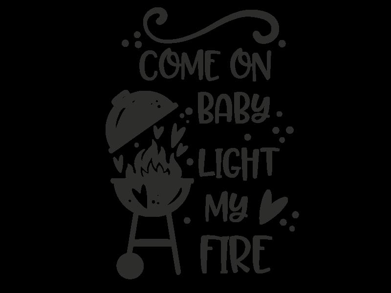 Versierendoejezo Muursticker come on baby light my fire in de kleur zwart
