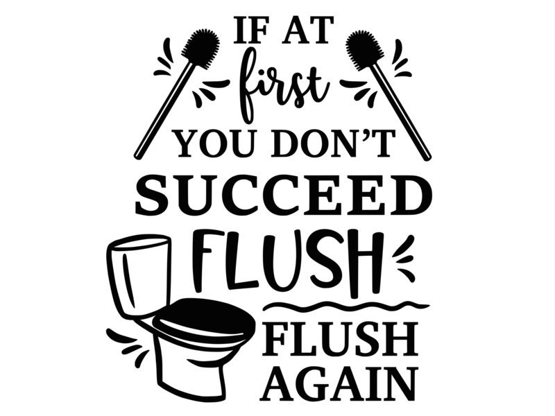 Versierendoejezo Muursticker if at first you dont succeed flush flush again in de kleur zwart
