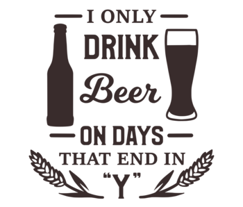 Versierendoejezo Muursticker i only drink beer on days that end in y.svg in de kleur zwart