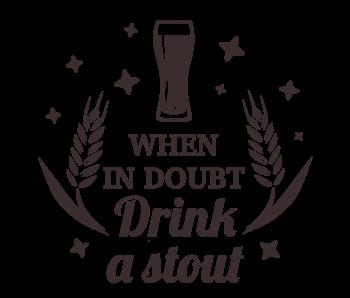 Versierendoejezo Muursticker when in doubt drink a stout in de kleur zwart