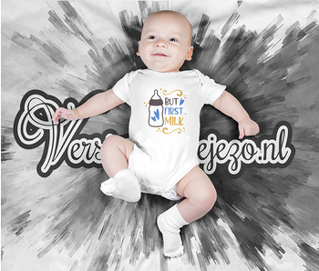 Romper but first milk - Baby romper met tekst - korte mouw rompertje - maat 74-80 - kraamcadeau  zwangerschapscadeau babyshower baby kleding leuke tekst - rompertjes baby