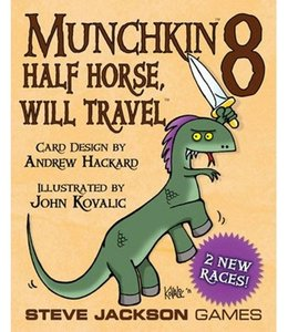 Steve Jackson Games Munchkin 8 - Half Horse. Will Travel