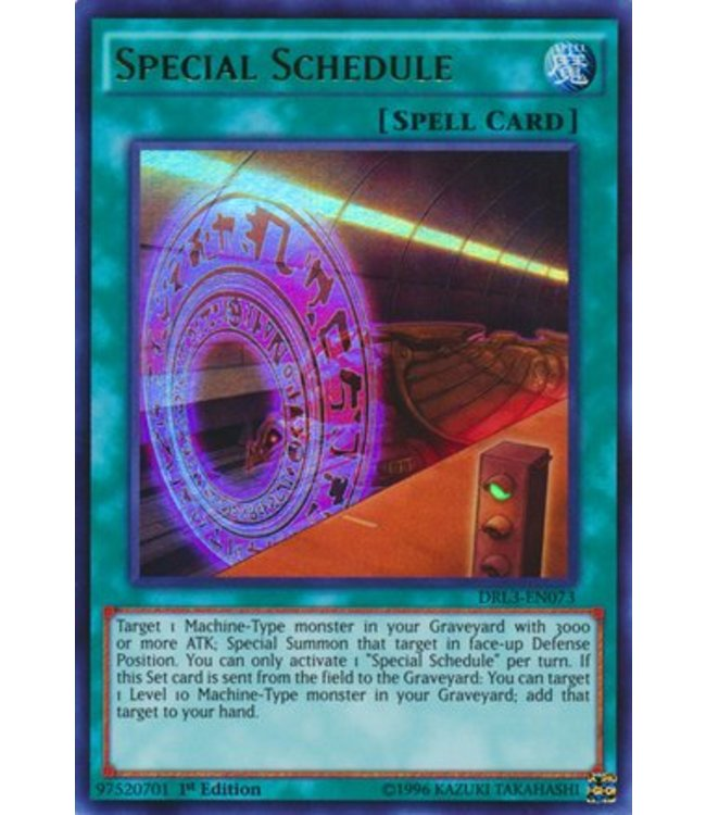 Yu-Gi-Oh! Special Schedule - 1st. Edition - DRL3-EN073