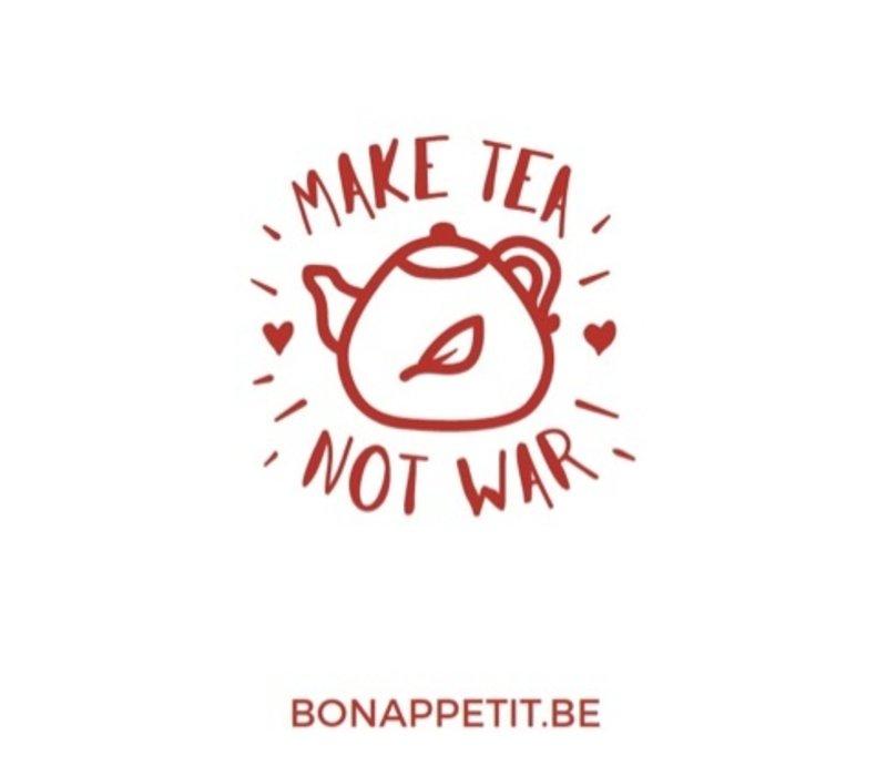 Persoonlijke, handgeschreven wenskaart 'Make Tea Not War'