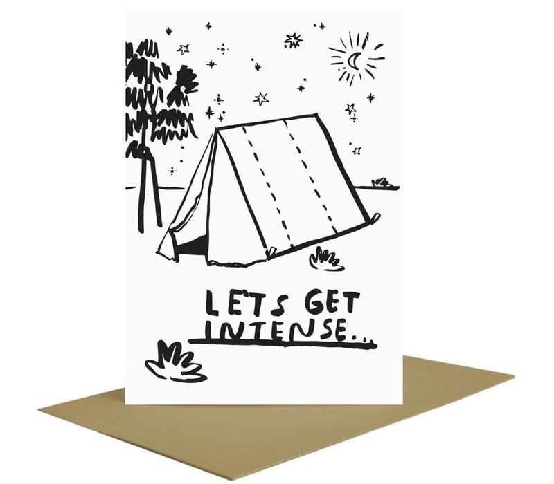 People I've Loved - Let's Get Intense - Greeting Card