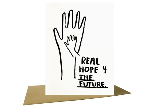 People I've Loved People I've Loved - Real Hope For the Future - Greeting Card