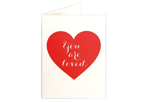 Archivist Gallery Archivist Gallery - You Are Loved - Greeting Card