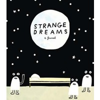 Strange Dreams - A Journal