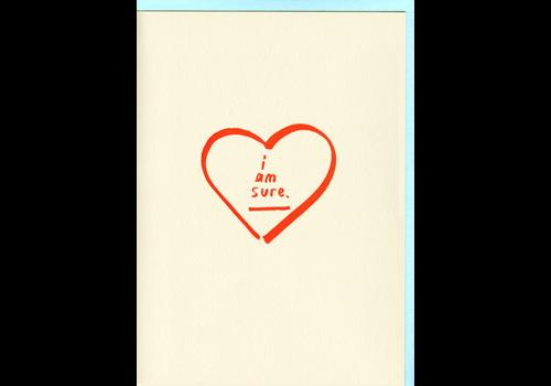 People I've Loved People I've Loved - I Am Sure- Greeting Card
