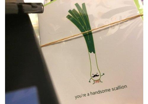 Queenie's Cards Queenie's - You're a Handsome Scallion