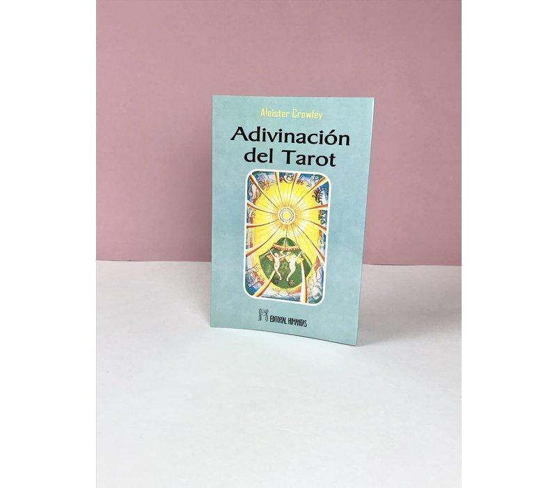 Aleister Crowley - Adivinación del Tarot