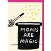 People I've Loved People I've Loved - Moms Are Magic - Greeting Card