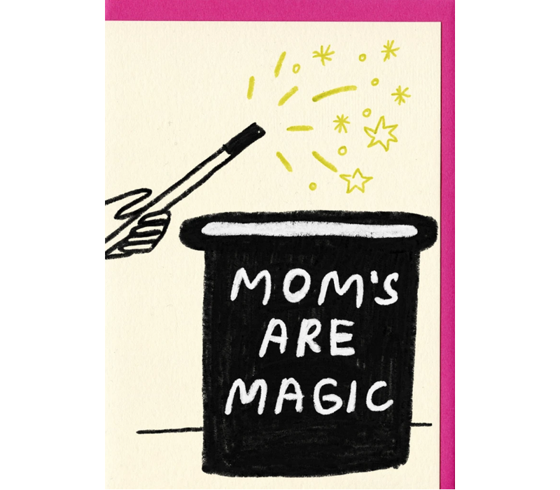 People I've Loved - Moms Are Magic - Greeting Card